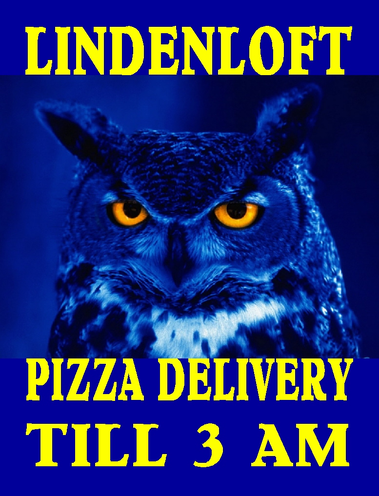 STARTING MONDAY AUGUST 16, 2011 LINDENLOFT HAS CARRYOUT AND DELIVERY TILL 3 AM