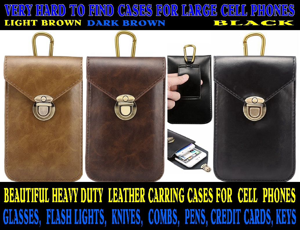 #158 BEAUTIFUL LEATHER, VERY HARD TO FIND, EXTRA LARGE CELL PHONE CARRYING CASE, GREAT KEY HOLDER, NO MORE HOLEY POCKETS 6.5