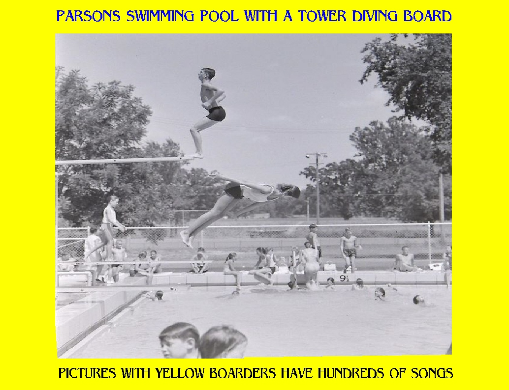 #105 THIS IS BACK WHEN PARSONS STILL HAD A TALL TOWER DIVING BOARD. I WONDER WHAT YEAR IT DISAPPEARED? I USED TO LOVE TO DO BACK FLIPS OFF THE TOWER. SEE, THERE'S ONE NOW. 83 SONGS