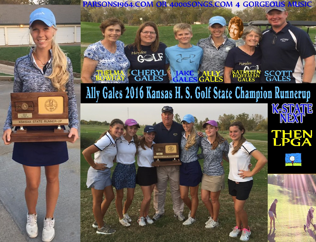 #17 KATHLEEN HOFFMAN'S BEAUTIFUL GRANDDAUGHTER ALLY GALES 2016 KANSAS H. S. GOLF STATE CHAMPION RUNNERUP