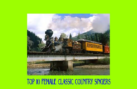 #6 TOP 10 FEMALE COUNTRY SINGERS & THEIR SONGS