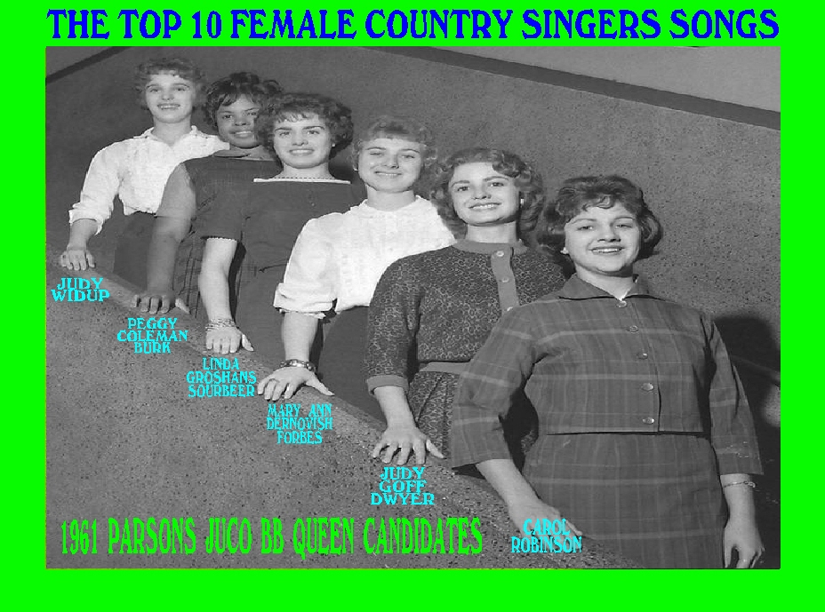 #6 1961 PJC BB Queen Candidates & TOP 10 FEMALE COUNTRY SINGERS SONGS