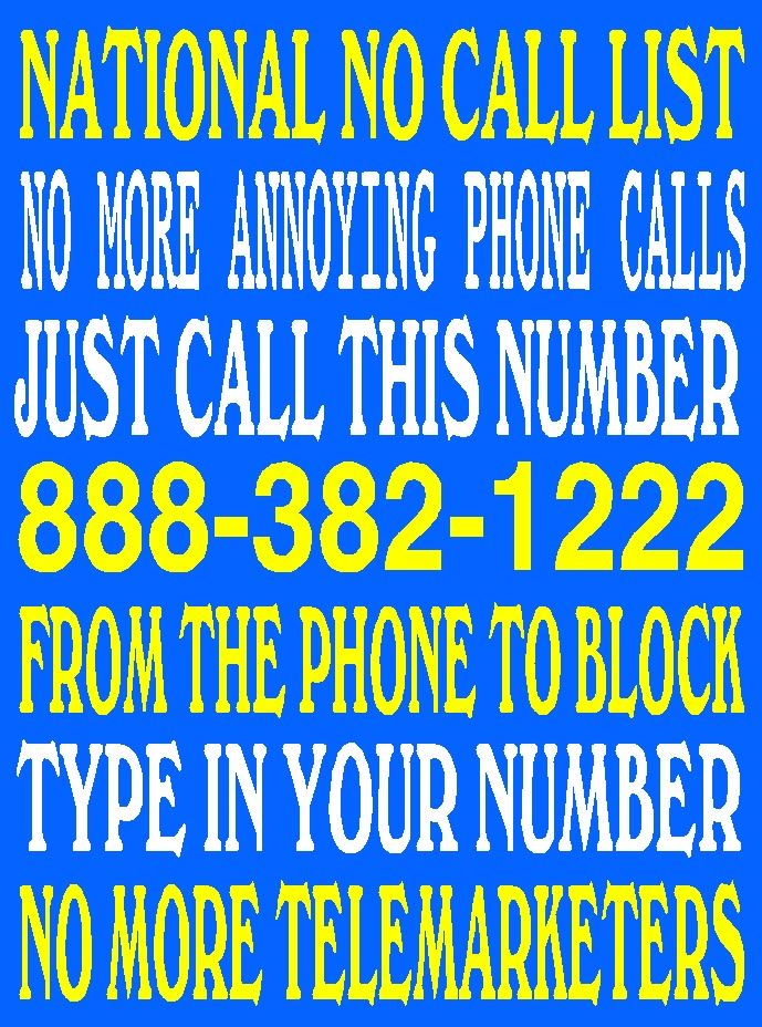 #3 MUSIC INDEX & HOW TO RECORD OR DOWNLOAD MUSIC ONTO YOUR COMPUTER SUPER EASY. TO STOP ALL TELEMARKETERS FROM CALLING YOUR PHONE, JUST CALL 888-382 -1222 ON YOUR PHONE THAT YOU WANT TO BLOCK ALL CALLS. AFTER YOU CALL, JUST ENTER YOUR PHONE # & YOU'RE DONE.