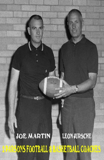 #81 JOE MARTIN & LEON JURSCHE PARSONS FOOTBALL & BASKETBALL COACHES