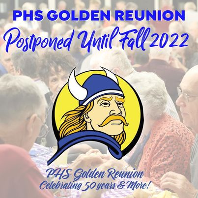 #1 PHS GOLDEN REUNION COMING OCTOBER 1,2,3 2021 - SEE ALL CLASS PICTURES AT 2019 REUNION